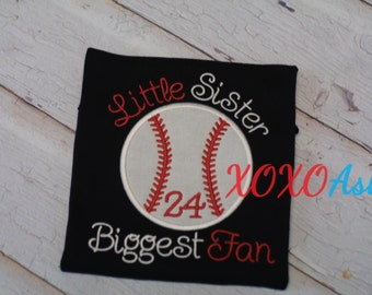 Sister Baseball-Little Sister Biggest Fan- Applique Baseball Shirt--Baseball Sister