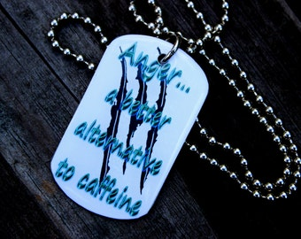 Kate Daniels Series - Dog Tag Pendant - Book Quote - Anger - Sarcasm - Caffeine - Literary Pendant - Themed Accessories - Custom Book Swag
