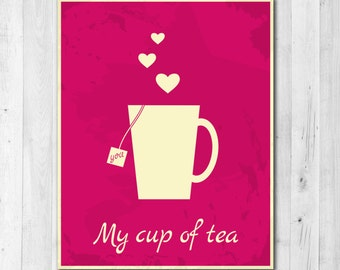 You're My Cup of Tea Magenta Print