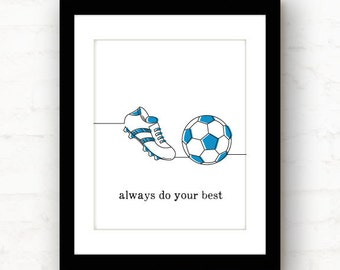 do your best // soccer decor // sports decor // soccer art // soccer print