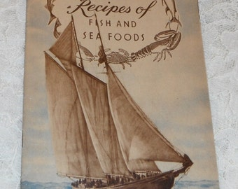 Choice Recipes of Fish and Sea Foods by Edward H. Cooley 1941