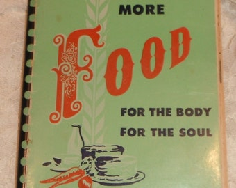 More Food For the Body and Soul The Moody  Press Vintage 1948 Book