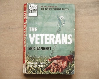 Vintage 1960s paperback book The Veterans by Eric Lambert