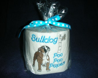 "Bulldog ""Poo Poo Paper"" Toilet Paper - For the dog lover who has everything... Great Gift - Dawgs"