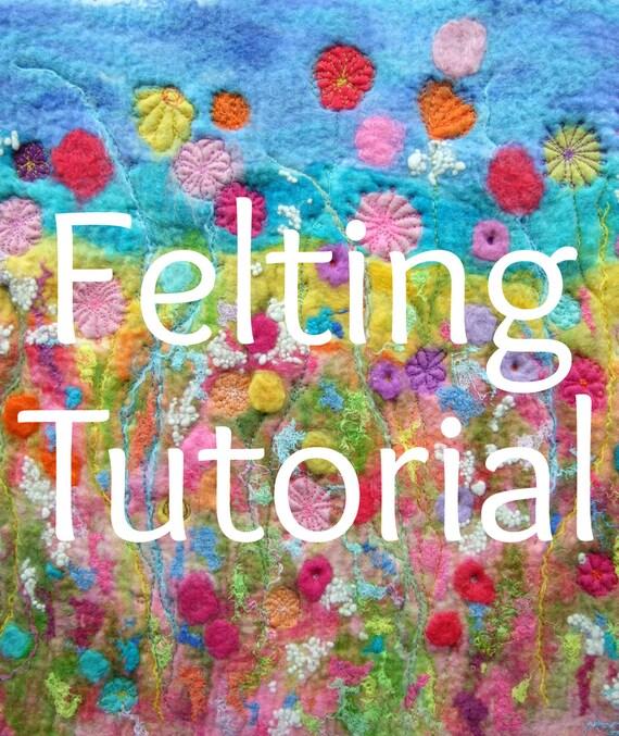 Creating Felt Artwork - felting & stitching. Wet felting.  PDF Instant download.