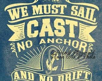 No Anchor Quote Typography Yellow and Blue Ocean Nautical Mariner Wall Decor At Checkout, Choose Lustre Print or Gallery Wrapped Canvas