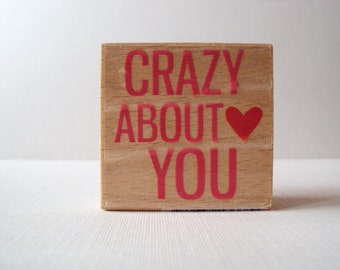 Crazy About You Wooden Mounted Rubber Stamping Block DIY cards, scrapbooking, tags for Valentines, Invitations, Greeting Cards,
