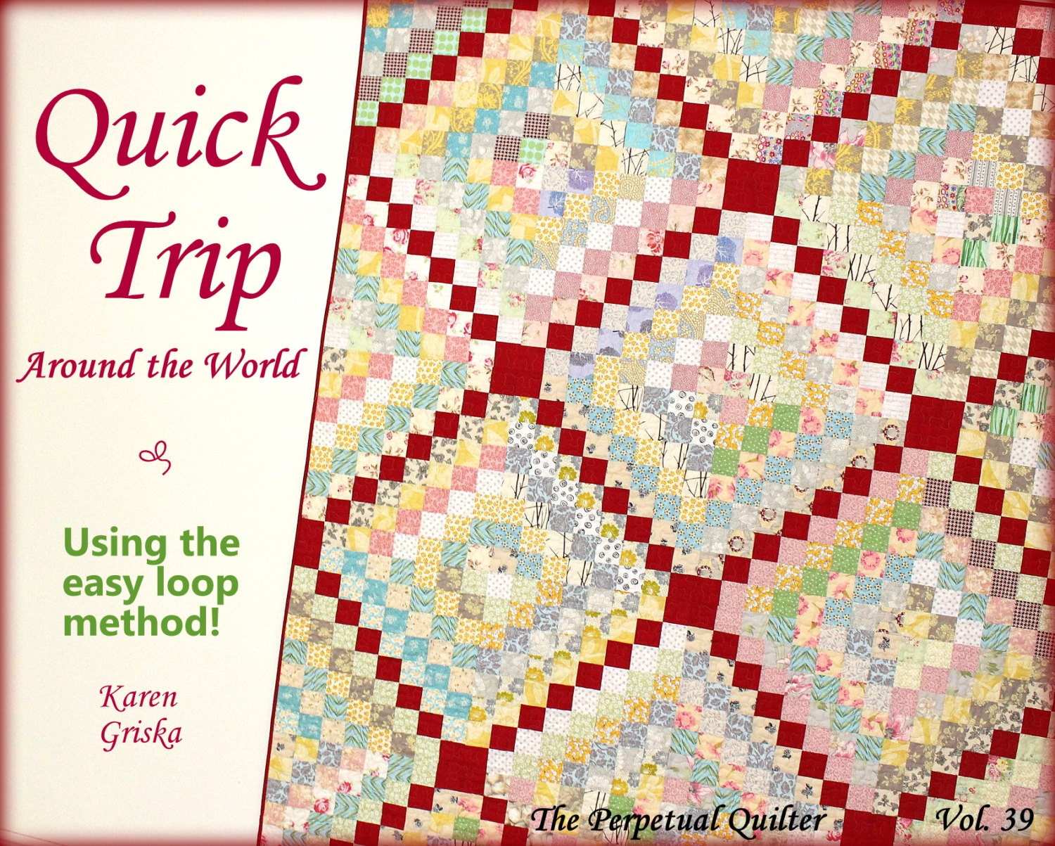 Quilt In A Day Patterns Trip Around The World : Quilt Pattern Trip Around the World Quilt Easy Quilt
