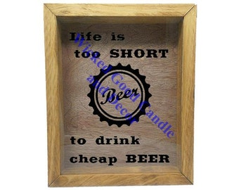 "Wooden Shadow Box Wine Cork/Bottle Cap Holder 9""x11"" - Life is too short to drink cheap beer"