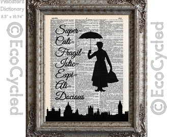 Mary Poppins Supercalifragilisticexpialidocious on Vintage Upcycled Dictionary Art Print Book Art Print Music Recycled book poster