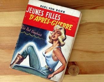 French 1950s pulp fiction Jeunes Filles D'Apres-Guerre