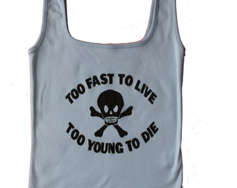 """Punk Vest –Too Fast To Live - Too Young to Die-Skull and Crossbones- Westwood  –  Blue Tank - 32"""" -34"""""""