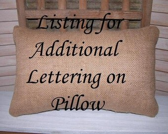 Listing for Additional Lettering or CUSTOM LOGO on Pillow