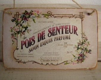 vintage,French savon parfume advertising label on wood-small shabby chic wooden sign