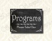 Instant Download Programs Chalkboard Wedding Sign - 5x7 and 8x10 Prints, Wedding Ceremony Program Sign, Event Program Table Sign - 101