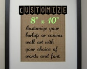 """Personalized Burlap Wall Art - Canvas Wall Art - Print 8"""" x 10"""" - Text and Font of your choice - Custom"""