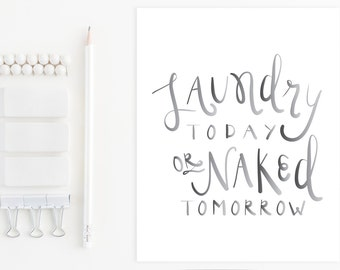 Humorous Hand Lettered Laundry Room Print 8x10