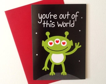 Valentines Day Card, Cute Boyfriend Card, Cute Anniversary Card, Love Card, I Love You Husband Card, Alien Card, Out of this World card,