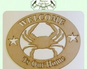 Crab Welcome Sign / Nautical Welcome/ Laser Cut