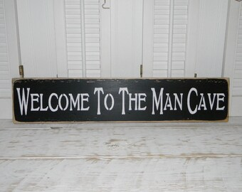 Welcome To The Man Cave Sign Country Rustic Decor