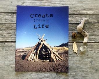 CREATE Your Life. mixed media photo print. inspirational wall art. 8 x 10