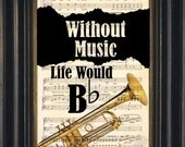 Music Lovers Brass Trumpet  Without Music Life Would Be Flat -Mixed Media  Recycled Vintage Sheet Music page