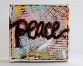 Peace 4x4 Mixed Media Original Canvas