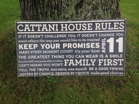 24x48 painted house rules designed with YOUR FAMILY rules