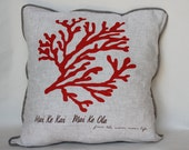 "Coral ""Mai ke kai, Mai ke ola"" Decorative Pillows - In a variety of colors."