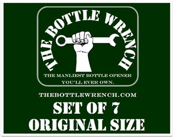 SET OF 7 - The Bottle Wrench Bottle Opener - All Original Size