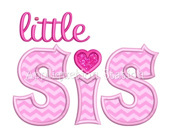 Little Sis Applique Machine Embroidery Design sister sibling INSTANT DOWNLOAD