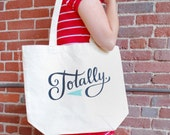 """Large, Sturdy, Thick Canvas """"Totally"""" Tote Bag by Emily McDowell"""