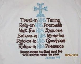 Come near to God and He will come near to you. Custom saying embroidered t-shirt or one piece w/snaps, kids boys girls