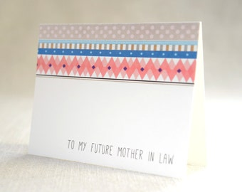 to my future mother in law - Bridal Stationery Note - Card