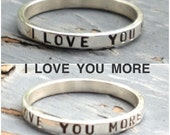 "Stacking Ring, ""I Love You More"" Ring, Name Ring, Personalized Ring, Sold INDIVIDUALLY"