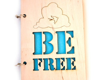 Notebook. Wooden Notebook/Notepad - Be free. Handmade natural notebook.