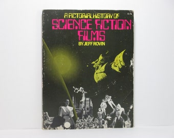 A Pictorial History of Science Fiction Films by Jeff Rovin 1975 Vintage Cinema Book of Monster Movies and More