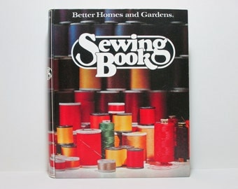 Better Homes and Gardens Sewing Book 1977 Vintage Binder Book