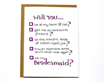 Will you be my bridesmaid - funny wedding card