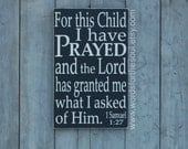 1 Samuel 1:27 For this Child I have Prayed Christian Scripture Subway Art Wooden Wood Sign Nursery Adoption