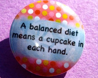 Diet Pinback Button, Funny Diet Quote, Humor Quote, Food Cravings Pin, Cravings Quote, Fridge Magnet, Funny Pin, Weight Loss, Losing Weight