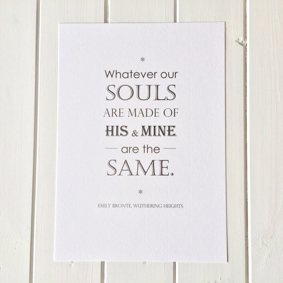 Wuthering Heights Quotes: Wuthering Heights Love Quote Print 'Whatever Our Souls