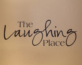 The Laughing Place VINYL lettering wall art sticker