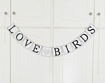 FREE SHIPPING, Love Birds banner, Bridal shower banner, Wedding banner, Engagement party decor, Photo prop, Bachelorette party decor, Silver