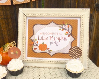 Autumn Party Welcome Sign Printable: Little Pumpkin Party Download -- Great for Baby Shower, First Birthday, Toddler Birthday, Fall Party