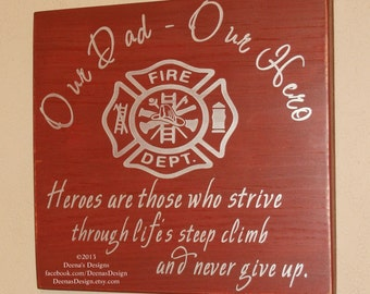 Firefighter Sign, Firefighter Decor, Distressed Wood Sign, Firefighter Hero, Firefighter Nursery, Firefighter Kids - Our Dad, Our Hero