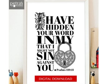 Bible verse download- Psalms 119:11, 8x10 Printable JPEG file -Scripture Art Home decor- Heart  wall art.