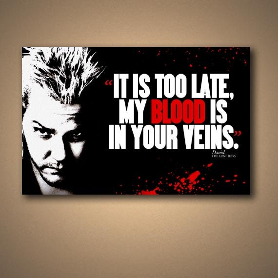 The LOST BOYS DAVID Quote Movie Poster