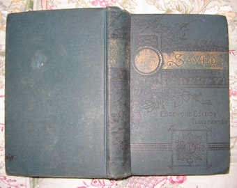 Saved As iIf By Fire book of Edgewood Publishing Company