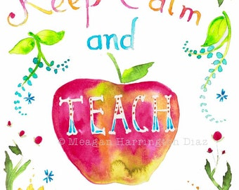Teacher Gift - Keep Calm and Teach On - Watercolor Fine Art Print - Red Apple